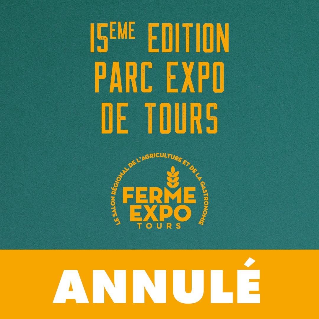 Ferme Expo Tours annulé